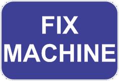 FIX MACHINE